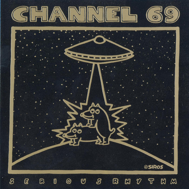 Channel 69 - Serious Rhythm cover
