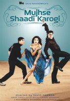 Mujhse Shaadi Karogi (2004)