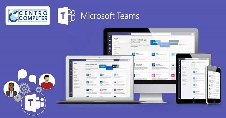 Microsoft Teams e l'attività di smart working di Centro Computer