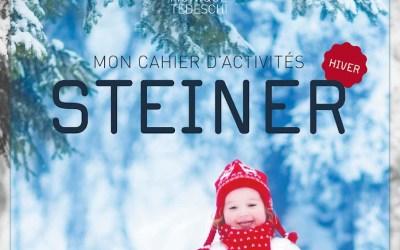 «Mon Cahier d'activités Steiner : Hiver» sort aux éditions La Plage