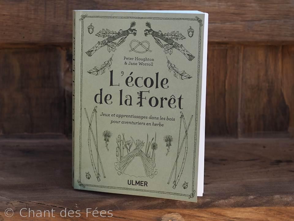L\'éblouissant L\'école de la forêt, premier livre du genre en français !