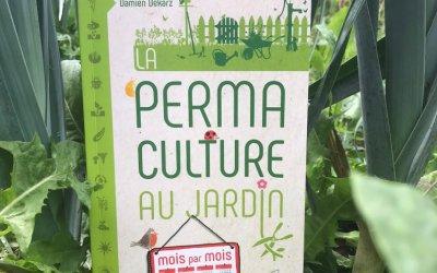 Une bible pour les familles : La permaculture au jardin, mois par mois