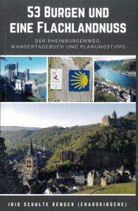 Buchcover: RheinBurgenWeg: 53 Burgen und eine Flachlandnuss