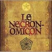 La vraie histoire des faux Nécronomicon [1]