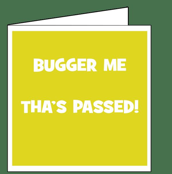 buggermepassed