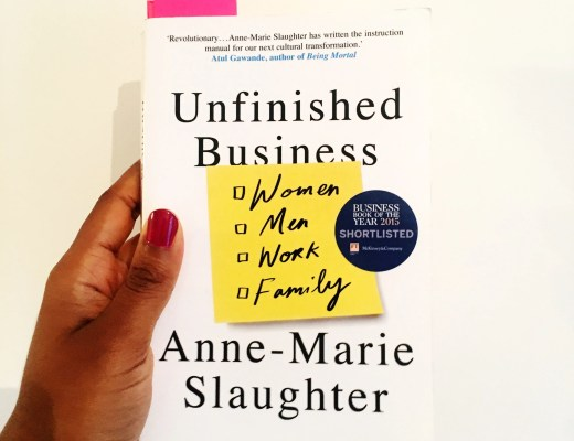 Unfinished Business - Anne Marie Slaughter - Charelle Reads