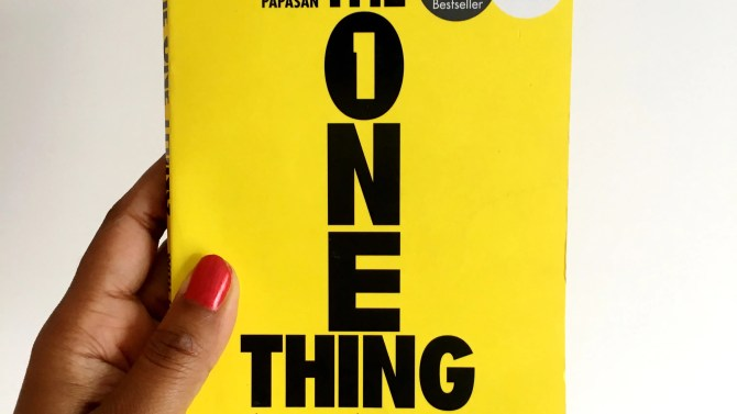 The One Thing - Gary Keller - Jay Papasan - Book Review By Charelle Griffith
