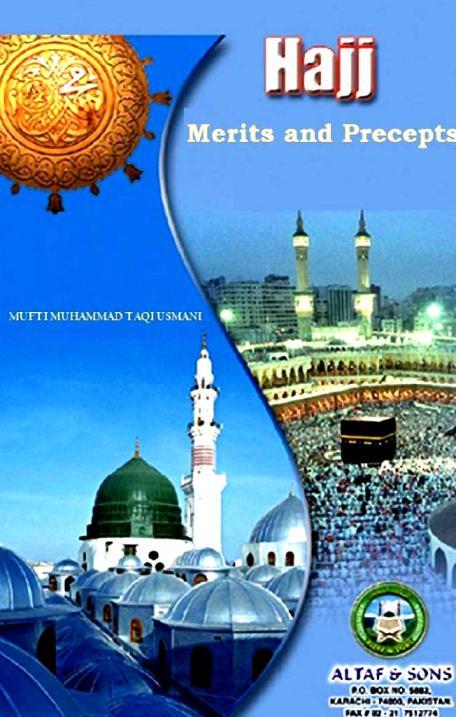 Hajj Merits and Precepts