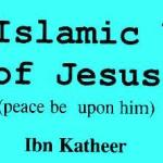 The Islamic View of Jesus (PBUH)