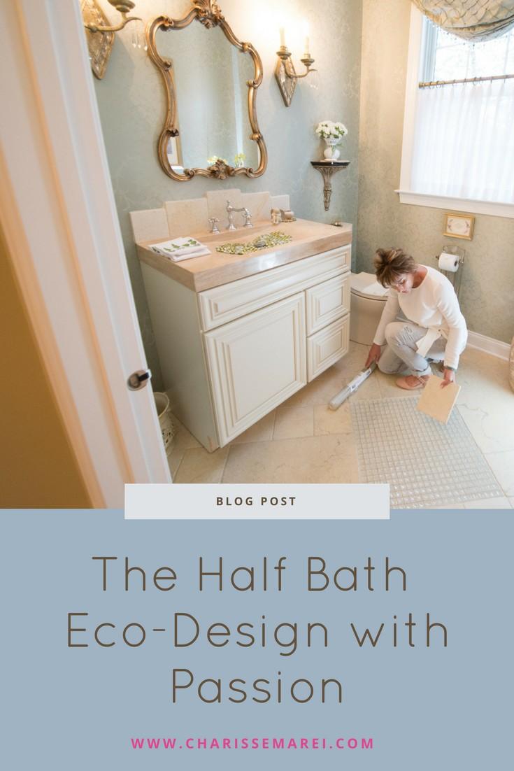 The Half Bath Eco-Design with Passion