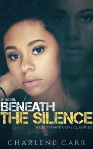 Beneath the Silence by Charlene Carr Young Adult and Women's Fiction