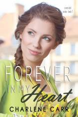 Forever In My Heart by Charlene Carr