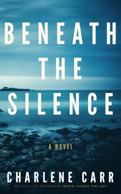 Beneath the Silence by Charlene Carr