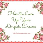 Luxe Up Your Lingerie