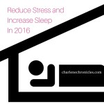 New Year's Goals: Reduce Stress and Increase Sleep