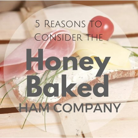 Honey Baked Ham Company Worth it?