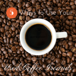 Five Ideas for Used Coffee Grounds