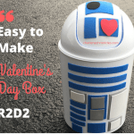 R2D2 – A Valentines Day Box Idea