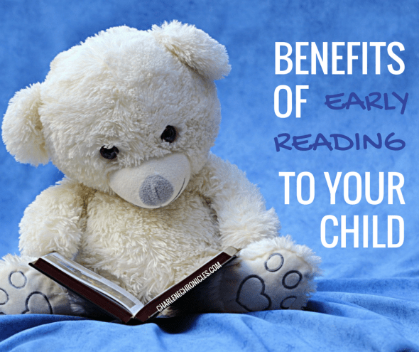 Benefits for early reading to children by charlenechronicles