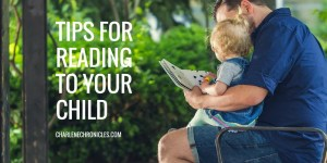 tips for reading to your child by charlenechronicles.com