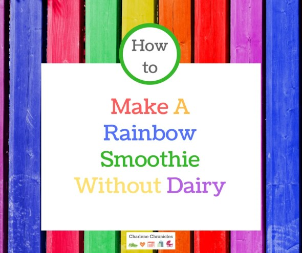 rainbow smoothie recipe without dairy
