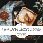 Six Sweet & Salty High Protein Snacks To Try