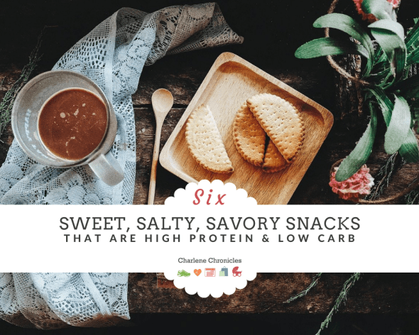 sweet salty low carb high protein snacks