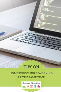 tips on homeschooling as a working parent | charlenechronicles.com