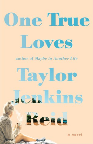 one true loves  taylor jenkins reid book review - charleston crafted