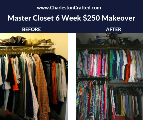 Master Closet 6 Week $250 Makeover