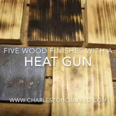 5 DIY Wood Finishes Using a Heat Gun