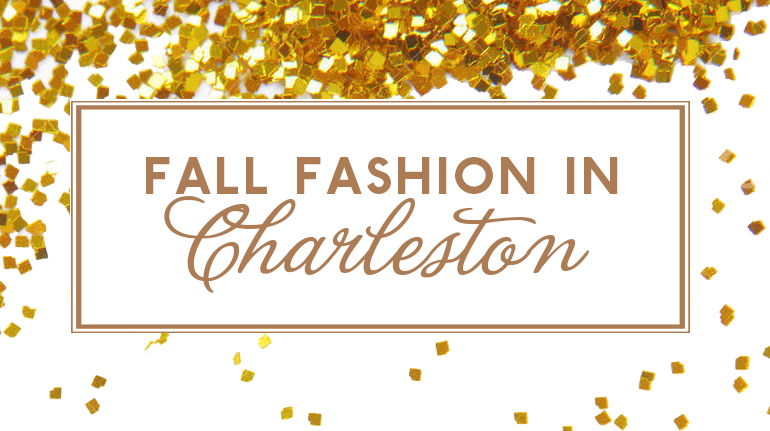 Fall Fashion in Charleston
