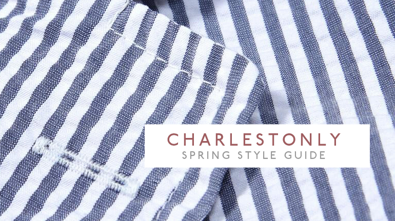 Charleston Spring Style Guide