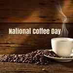 cup of coffee and beans with words national coffee day