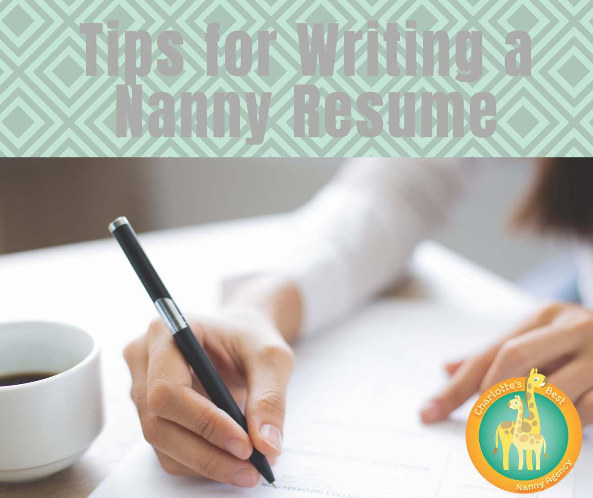 Tips for Writing a Nanny Resume