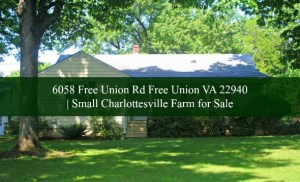 6058 Free Union Rd Free Union VA 22940 | Small Charlottesville Farm for Sale