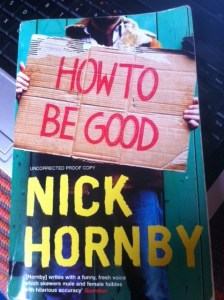 Nick Hornby How To Be Good Cover image