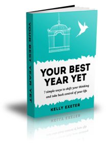 Change your life Kelly Exeter