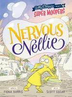 Super Moopers Nervous Nellie cover