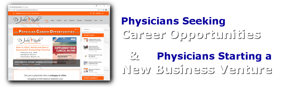 Physicians Starting a Business or Seeking Career Opportunities