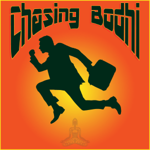 Chasing Bodhi Podcast - Running Man Sitting Man