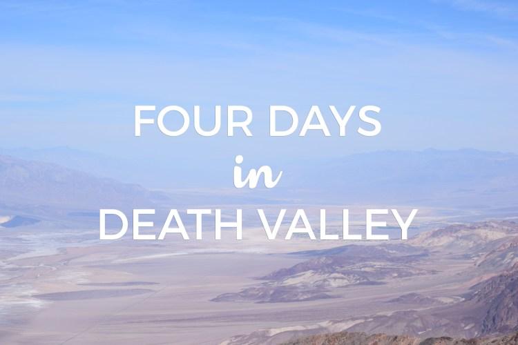 Four Days in Death Valley
