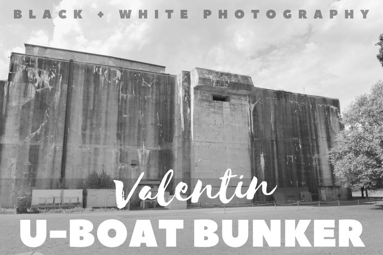 History of the Valentin U-Boat Bunker in Black and White