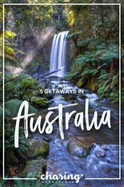 5 Getaways to Australia You Need to Try For Yourself | Chasing Departures | #australia #travel #visitaustralia #exploremore #downunder #aus