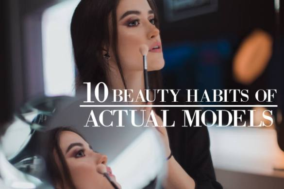 10 Beauty Secrets from Models Revealed