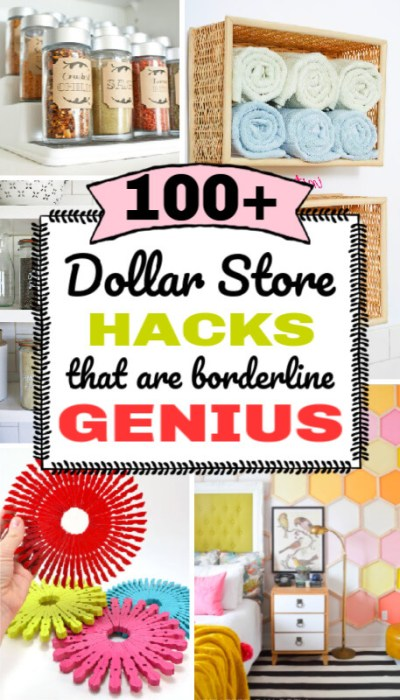 100+ Dollar Store Hacks That Are Borderline Genius