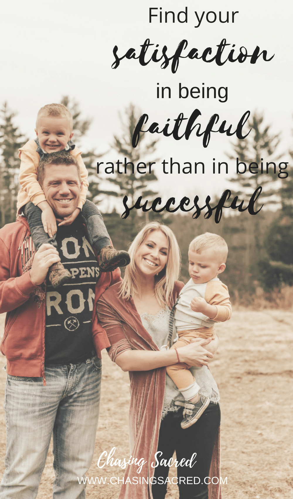 Find your satisfaction in being faithful rather than being successful
