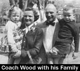 Coach Wood with Wife Mary Lou and Children