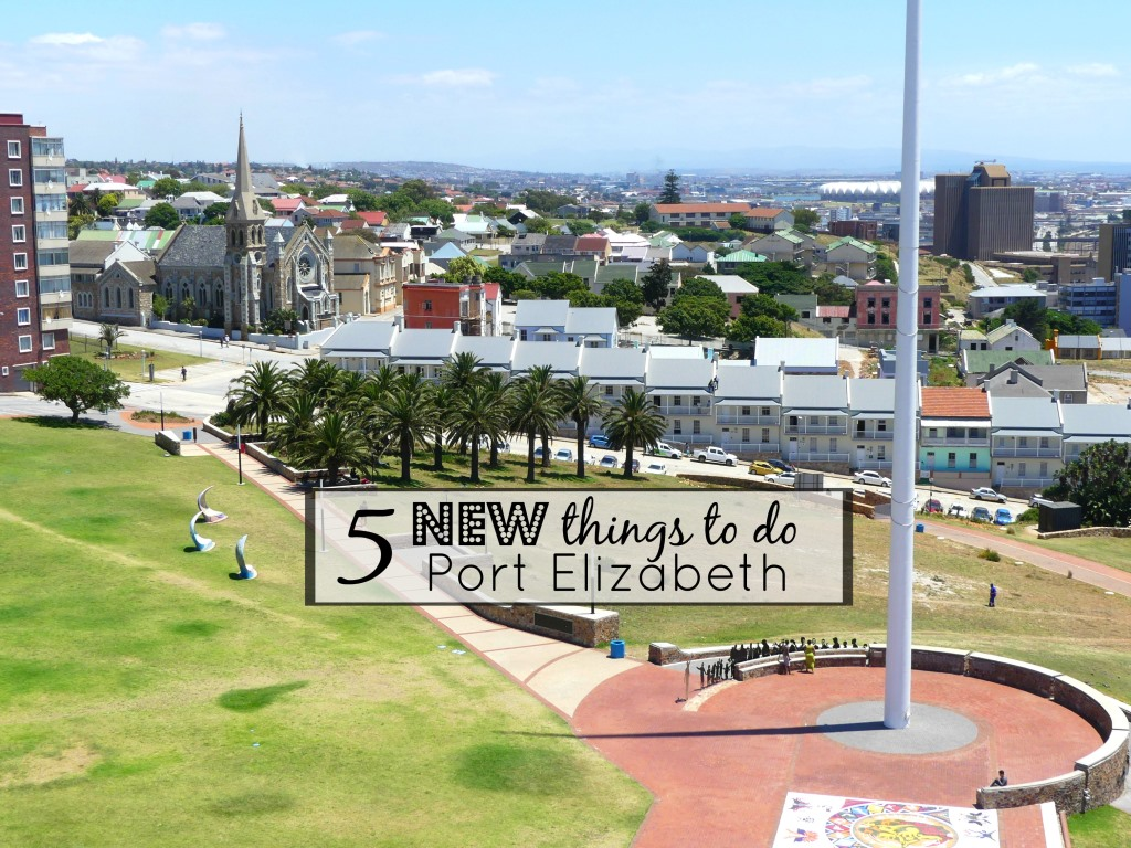 5 Brand NEW things to do in Port Elizabeth