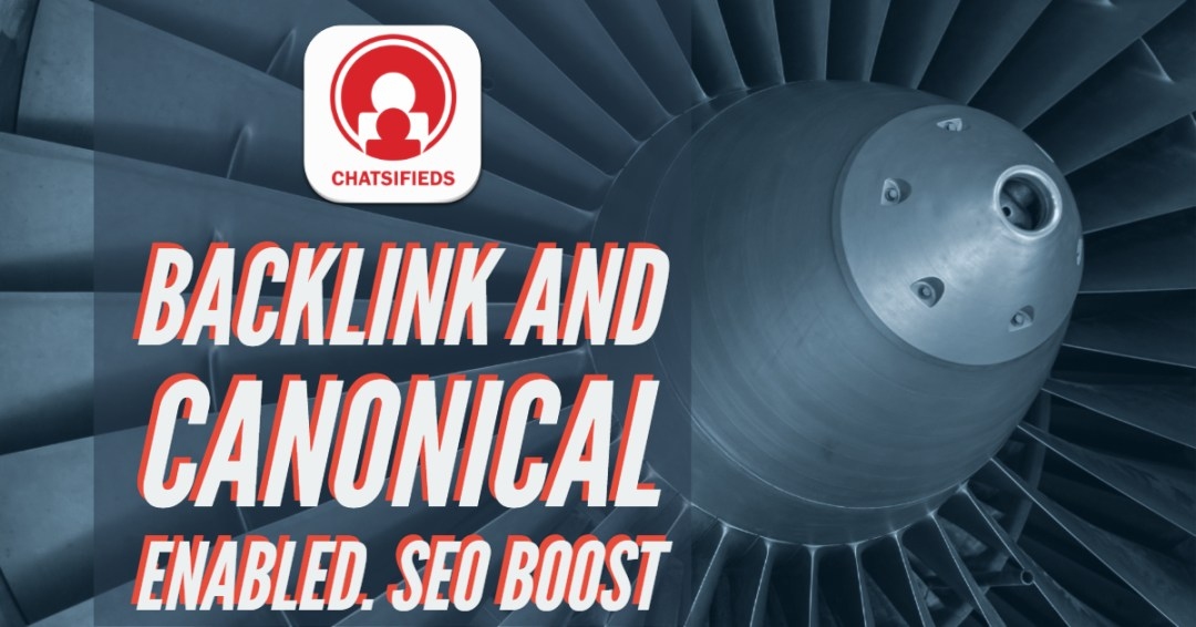 canonical enabled seo boost chatsifieds
